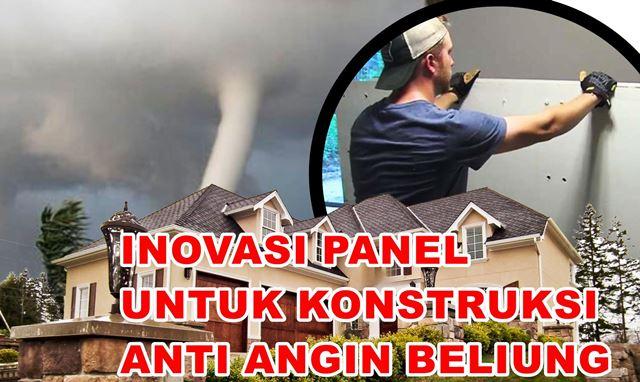 Panel Rumah Anti Angin Puting Beliung